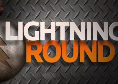 """Lightning Round"" Show Open"