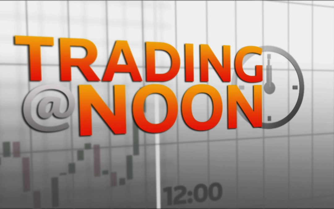 """Trading At Noon"" Show Open"